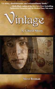 The impetus for my reading Vintage: A Ghost Story by Steve Berman (Lethe ...